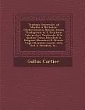 Theologia Universalis: Ad Mentem & Methodum Celeberrimorum Nostrae Aetatis Theologorum AC S. Scripturae Interpretum Concinnata, & in Quatuor