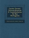 Cortes Geraes, Extraordinarias E Constitutintes Da Na O Portugueza