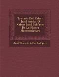 Tratado del Xabon [Sic] Acido, O Xabon [Sic] Sulf Rico de La Nueva Nomenclatura