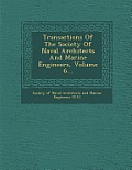 Transactions of the Society of Naval Architects and Marine Engineers, Volume 6...