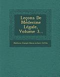 Lecons de Medecine Legale, Volume 3...