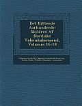 Det Nittende Aarhundrede: Skildret AF Nordiske Videnskabsmaend, Volumes 16-18