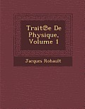 Trait E de Physique, Volume 1