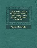 B Rse Und Leben: Original-Roman in Vier B Nden Von August Schrader, Volume 1