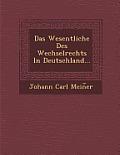 Das Wesentliche Des Wechselrechts in Deutschland...