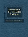 Description Des M Dailles Antiques