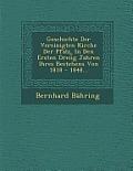 Geschichte Der Vereinigten Kirche Der Pfalz, in Den Ersten Dreii G Jahren Ihres Bestehens Von 1818 - 1848...