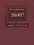 Muscologia Recentiorum Seu Analysis, Historia, Et Descriptio Methodica Omnium Muscorum Frondosorum Hucusque Cognitorum Ad Normam Hedwigii: Muscologiae
