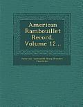 American Rambouillet Record, Volume 12...