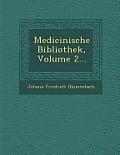 Medicinische Bibliothek, Volume 2...
