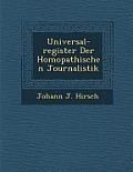 Universal-Register Der Hom Opathischen Journalistik