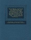 Devotio Mariana: Argumentum Trium Meditationum, Quas Congregatio Latina Major Matris Propitiae B. V. Mariae AB Angelo Salutatae Tempore