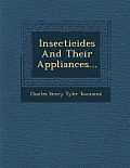 Insecticides and Their Appliances...