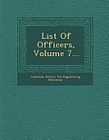 List of Officers, Volume 7...
