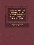 Archief Voor de Suikerindustrie in Nederlandsch-Indi, Volume 2, Parts 13-24