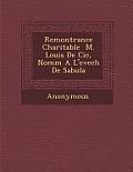 Remontrance Charitable M. Louis de CIC, Nomm A L'Evech de Sabula
