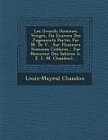 Les Grands Hommes Venges, Ou Examen Des Jugements Portes Par M. de V... Sur Plusieurs Hommes Celebres... Par Monsieur Des Sablons (i. e. L. M. Chaudon