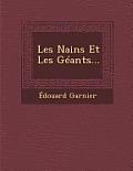 Les Nains Et Les Geants...