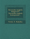 Slovensko-Angleki Razgovori: Slovenian-English Interpreter...