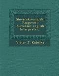 Slovensko-Angleki Razgovori: Slovenian-English Interpreter...