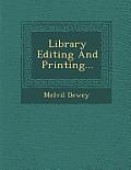 Library Editing and Printing...