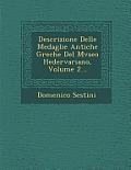 Descrizione Delle Medaglie Antiche Greche del Mvseo Hedervariano, Volume 2...