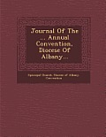 Journal of the ... Annual Convention, Diocese of Albany...