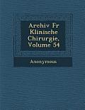 Archiv Fur Klinische Chirurgie, Volume 54