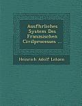Ausf Hrliches System Des Franz Sischen Civilprocesses ...