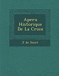 Aper U Historique de La Croix