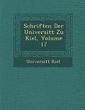 Schriften Der Universit T Zu Kiel, Volume 17