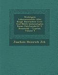 Wichtigste Lebensmomente Aller K Nigl. Baierischen Civil- Und Milit R-Bedienstigten Dieses Jahrhunderts: V. Braunm Hl - Cyprian, Volume 4