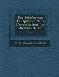Des R Eformes La Op Erer Dans L'Exploitation Des Chemins de Fer ...