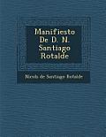 Manifiesto de D. N. Santiago Rotalde