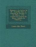 Reponse a la Lettre de M... Inser Ee Dans Le Journal de Verdun, P. 84. F Evr. 1752. Contre Les Lettres de Mons. L'Abb E de Villefroy...