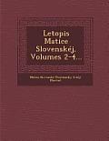 Letopis Matice Slovenskej, Volumes 2-4...