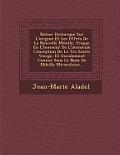 Notice Historique Sur L'Origine Et Les Effets de La Nouvelle M Daille, Frapp E En L'Honneur de L'Immacul E Conception de La Tr S Sainte Vierge, Et G N