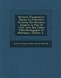 Histoire D'Angleterre Depuis La Premilere Invasion Des Romains Jusqu'la La Paix de 1763: Avec Des Tables G En Ealogiques Et Politiques, Volume 3...