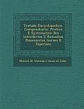 Tratado Encyclopedico, Compendiario: Pratico E Systematico DOS Interdictos E Remedios Possessorios Geraes E Especiaes
