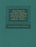 Etat Politique de L'Europe: Contenant Divers Ecrits Autentiques Non Encore Publiez, & Qui Servent de Preuves Aux VIII. Volumes PR Ecedens, Volume