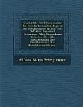 Geschichte Der Sakularisation Im Rechtsrheinischen Bayern: Die Sakularisation in Den 1803 Definitiv Bayerisch Gewesenen Oder Gewordenen Gebieten. T. 1