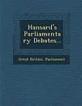 Hansard's Parliamentary Debates...