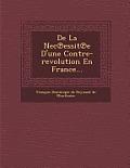 de La NEC Essit E D'Une Contre-Revolution En France...