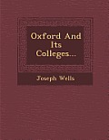 Oxford and Its Colleges...