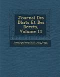 Journal Des D Bats Et Des D Crets, Volume 11