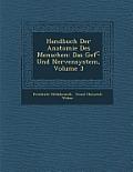 Handbuch Der Anatomie Des Menschen: Das Gef - Und Nervensystem, Volume 3