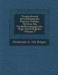 Vergleichende Betrachtung Des Starren Ger Stes, Welches Das Fortpflanzungsger the Tr GT Und Umgiebt, Volume 1