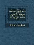 Examen Critique Et Reforme Du Regime de La Liquidation Judiciaire Considere En Lui-Meme Et Dans Ses Rapports Avec La Faillite...