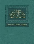 Voyages Historiques Et Litt Raires En Italie, Pendant Les Ann Es 1826, 1827 Et 1828