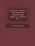 Preernov Album, OB Stoletnici Pesnikovega Rojstva, Volume 10...